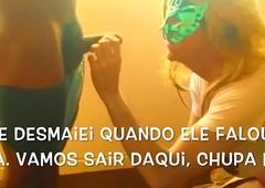 Paula CDzinha dando o c&uacute_ e pagando o boquete hustler neg&atilde_o gain Bloco de Carnaval